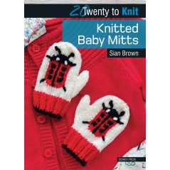 20 Twenty to Knit: Knitted Baby Mitts