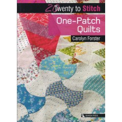 20 Twenty to Make: One-Patch Quilts by Carolyn Forster