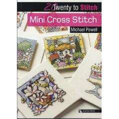 20 Twenty to Make: Mini Cross Stitch by Michael Powell