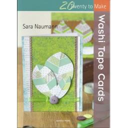 20 Twenty to Make: Washi Tape Cards by Sara Naumann
